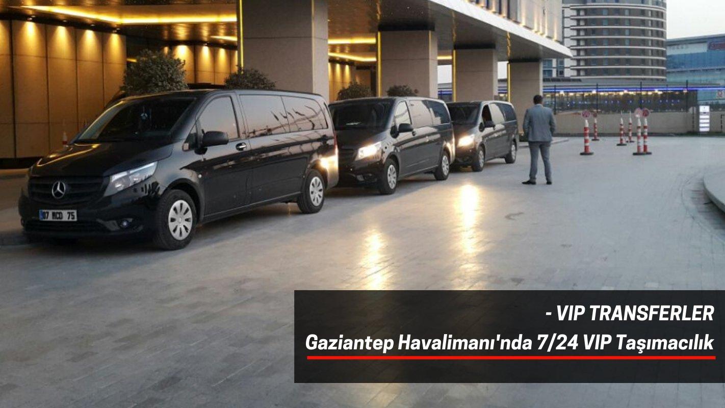 Gaziantep Vip Havaalanı Transfer, Gaziantep Havalimanı Transfer